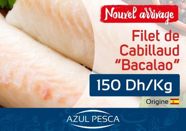 """Filet de Cabillaud """"Bacalao"""""""